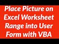 How to Place Picture of Excel Worksheet Range into User Form with VBA