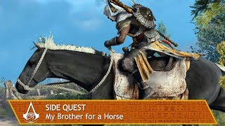 Assassin's Creed Origins - Side Quest - My Brother for a Horse