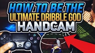 2K17 • ULTIMATE DRIBBLE GOD TUTORIAL • LEARN BEST COMBOS WITH HANDCAM THAT ALL DRIBBLE GODS USE