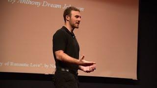 The Psychology of Romantic Love | Anthony Dream Johnson | Full Length HD