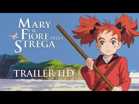 MARY E IL FIORE DELLA STREGA - Trailer Ufficiale Italiano