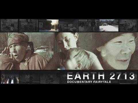 Земля 2713 (Earth2713). Документальный фильм.