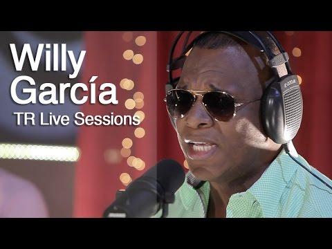 Willy García - Todo Por Amor   TR LIVE SESSIONS - Cali, Colombia