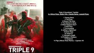 Triple 9 Soundtrack Tracklist by Atticus Ross, Bobby Krlic, Claudia Sarne, Leopold Ross