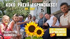 MY DAY - PUHUTAAN KOKO PÄIVÄ ESPANJAKSI (tekstitys) I Los Fernandez Espanjassa kausi 2 vlogi 7