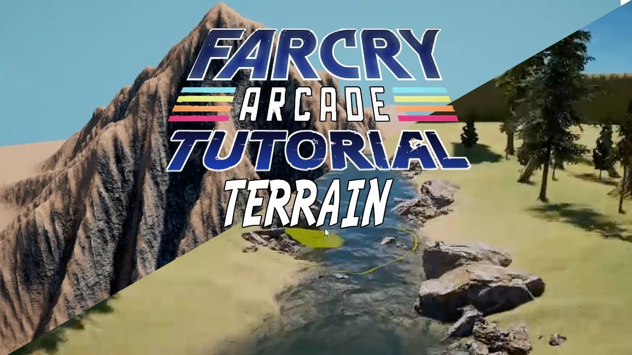 Far Cry 5 Arcade Map Editor Terrain Tutorial Part 2 Youtube