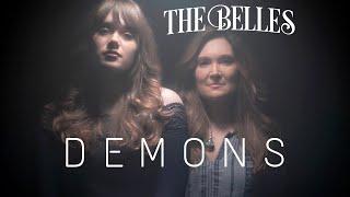 Смотреть клип The Belles - Demons