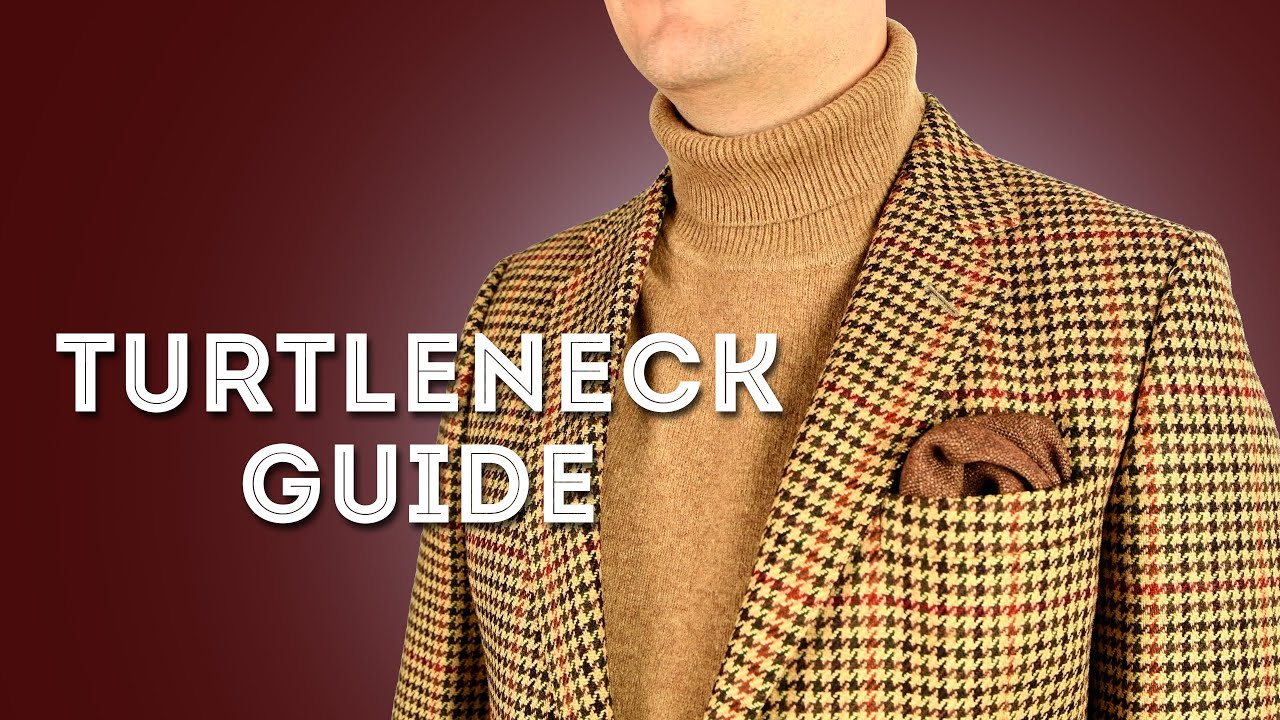 4593be4f5 Turtleneck Sweater Guide, DO's & DON'Ts