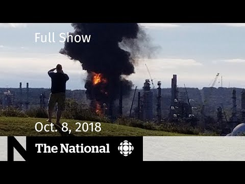 The National For Monday October 8, 2018 — Refinery Explosion, Limo Crash, Apple Repairs
