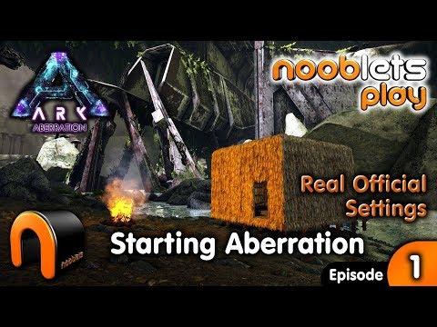 ARK STARTING ABERRATION - Nooblets Lets Play EP1