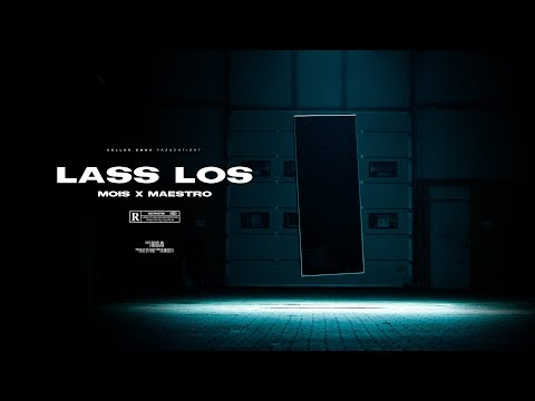 Mois & Maestro – Lass Los