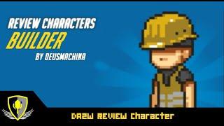 DAZW REVIEW Character ไทย :  Builder 🎮