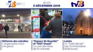7/8 Le Journal. Edition du jeudi 5 décembre 2019