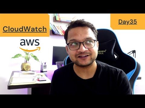 DAY 35 - 100 Days Of AWS   CloudWatch