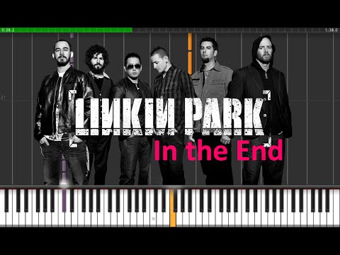 Linkin Park - In the End Piano Tutorial  (Synthesia + Sheets + MIDI)