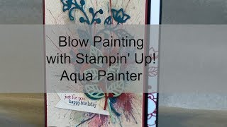 Blow Painting with Stampin