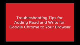 Troubleshooting: Add Read & Write to your Browser