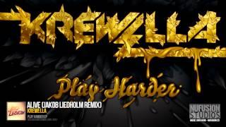 Krewella - Alive (Jakob Liedholm Remix) - High Quality