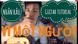 [Guitar]Hướng dẫn: Vì Một Người - Ưng Đại Vệ
