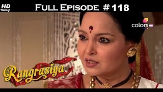 Rangrasiya - Full Episode 116 - With English Subtitles