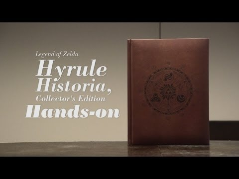 'The Legend Of Zelda: Hyrule Historia Collector's Edition' Hands-On