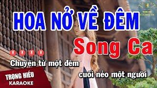 Karaoke Hoa Nở Về Đêm Song Ca Nhạc Sống | Trọng Hiếu