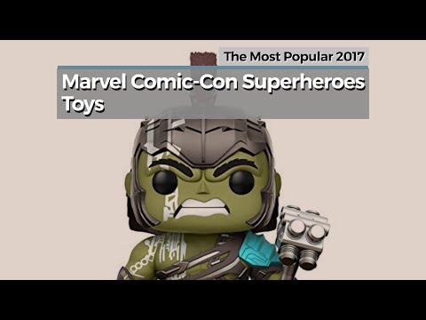 Marvel Comic-Con Superheroes Toys // The Most Popular 2017