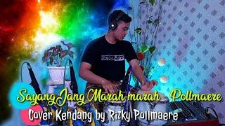 Download #tiktok #music Sayang Jang Marah Kendang Cover by Pollmaere