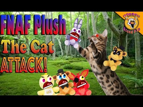 FNAF Plush Season 4 Episode 7: The Cat Attack!