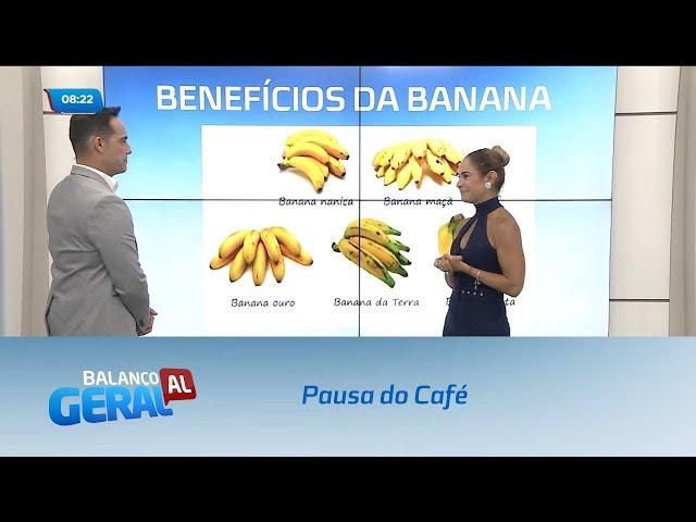 Pausa do Café: Saiba quais são os benefícios da banana