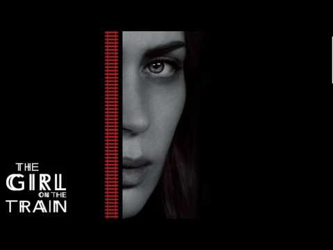 Soundtrack The Girl on The Train (Theme Song) - Musique du film La Fille du train