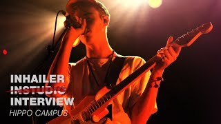 Hippo Campus: INHAILER interview