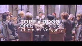 Topp Dogg - Open The Door [Chipmunk Version]
