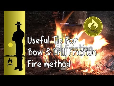 Useful bow drill friction fire making tip. For bushcraft