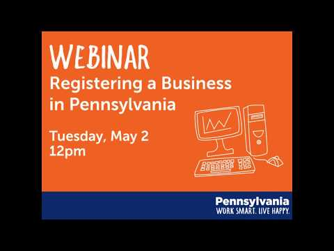 Part 1 of 3: Registering a Business in Pennsylvania (Department of State)