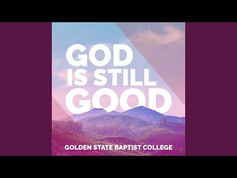 God Is Still Good