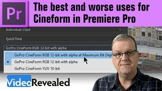 The best and worse uses for Cineform