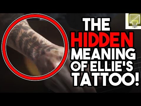 The Last of Us Part II - Ellie's Tattoo Theory | Give It Thought
