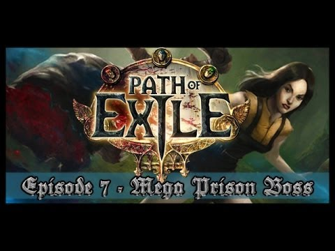 Path of Exile - Episode 7 - Mega Prison Boss Battle - Witch