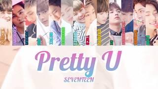 Download lagu 【カナルビ】예쁘다/SEVENTEEN/Pretty U/세븐틴/君はキレイだよ/日本語訳/歌詞 MP3