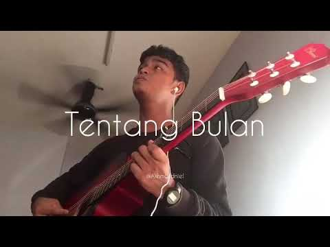 Download Tentang Bulan  - Cover by (@Akhmal.dniel)
