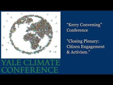 """Kerry Convening"" Conference ""Closing Plenary:  Citizen Engagement & Activism"""