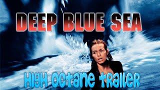 Deep Blue Sea (1999) High Octane Trailer Re-Cut