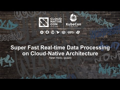 Super Fast Real-time Data Processing on Cloud-Native Archite