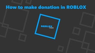 How to make donation ROBLOX