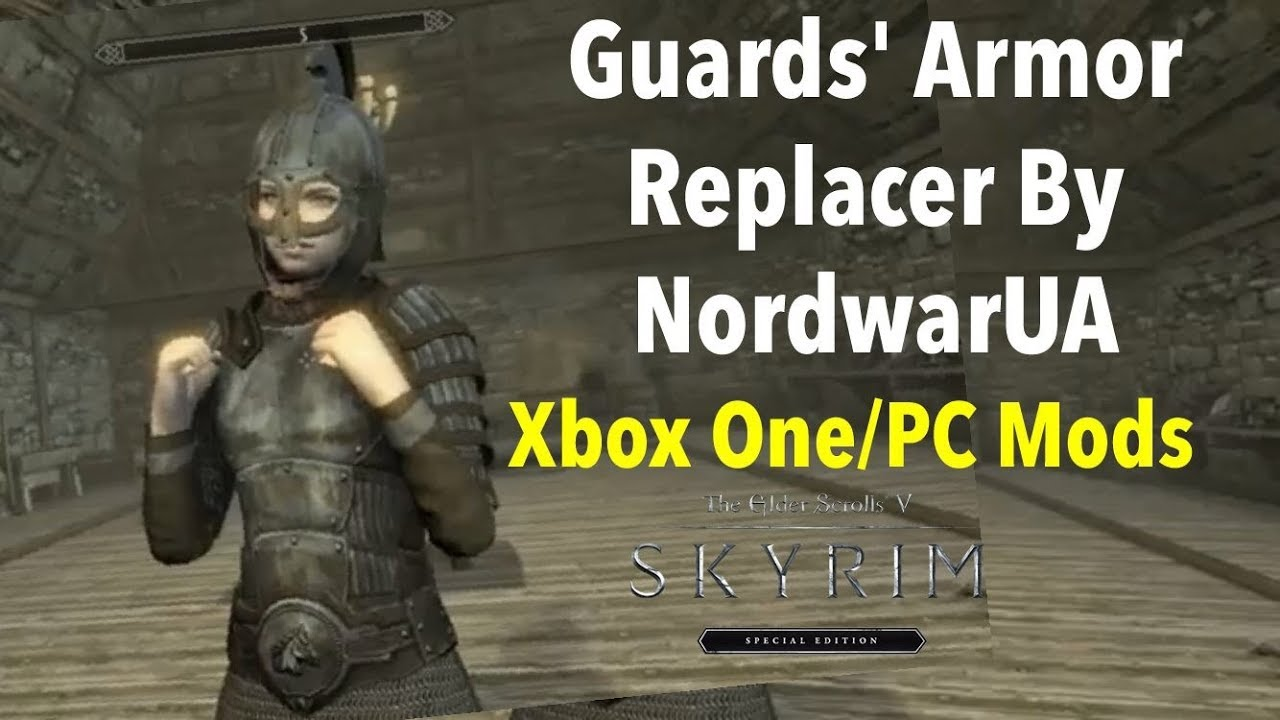 Guards' Armor Replacer By NordwarUA Skyrim SE Xbox One/PC Mods