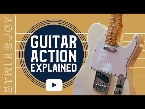 Why Your Guitar Action Matters