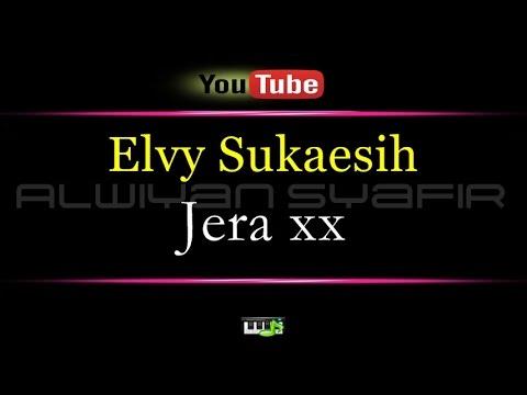 Karaoke Elvy Sukaesih Jera xx