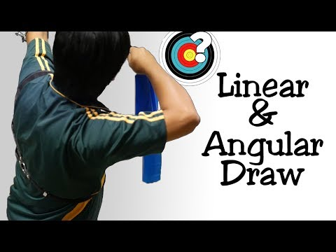 Archery | Linear & Angular Draw