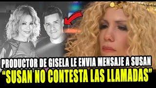 PRODUCTOR DE GISELA LE RECUERDA SU CONTRATO A SUSAN OCHOA